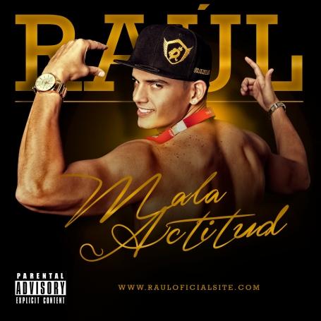 RAUL MALA ACTITUD (1)